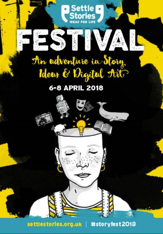 Settle Stories Festival: An adventure in Story, Ideas and Digital Art.