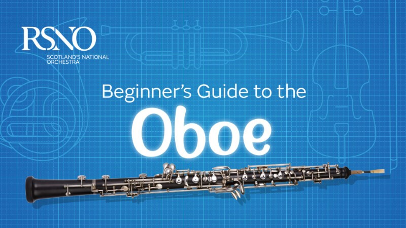 RSNO Beginner's Guide to the Oboe