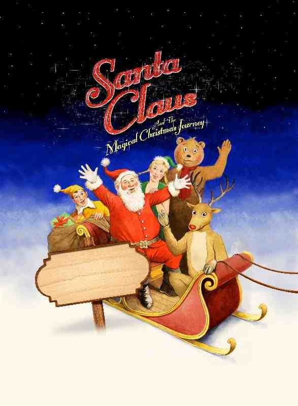 Santa Claus and the Magical Christmas Journey