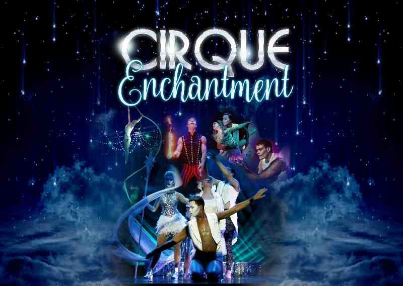 Cirque Enchantment