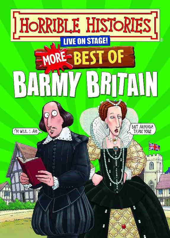 Horrible Histories: More Best of Barmy Britain