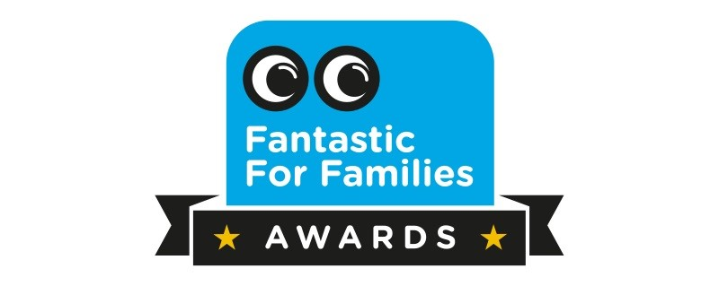 Fantastic for Families Awards 2018 winners announced!