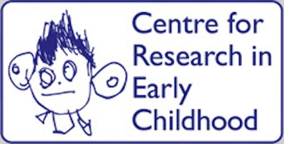 Centre for Research in Early Childhood