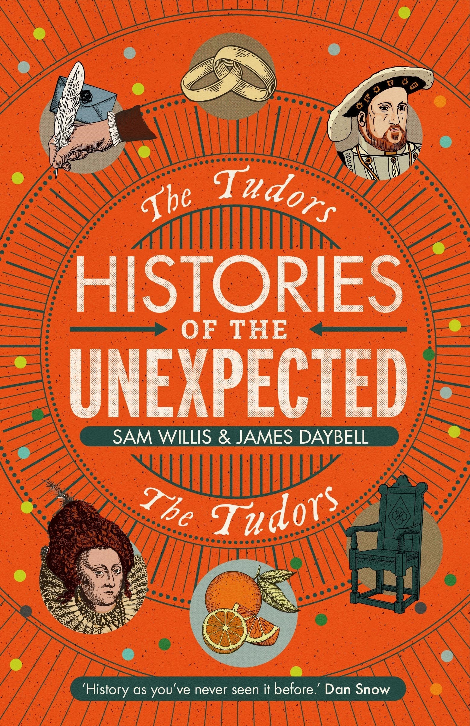 Histories of the Unexpected: The Tudors