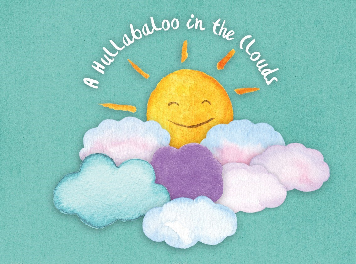 A Hullabaloo in the Clouds