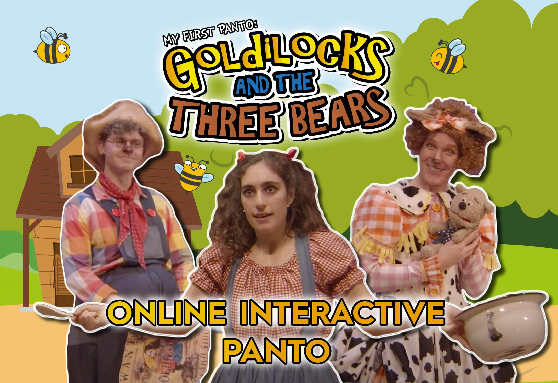 My First Panto: Goldilocks and the Three Bears