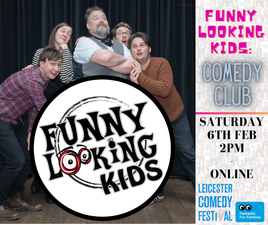 Funny Looking Kids: Comedy Club @ The Leicester Comedy Festival
