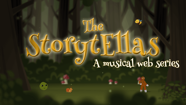 The StorytEllas: a musical web series