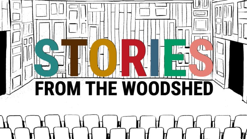 Stories from the Woodshed