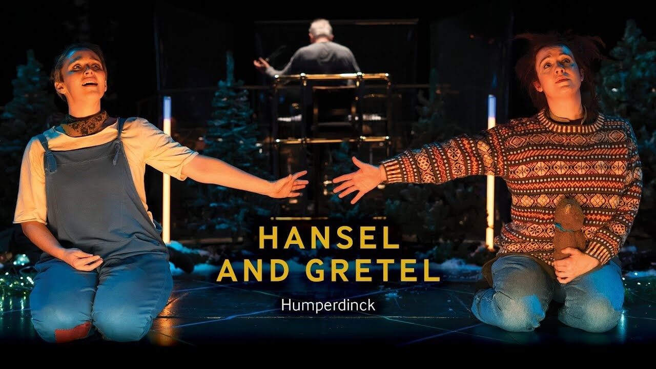 Hansel and Gretel - Scottish Opera On Screen